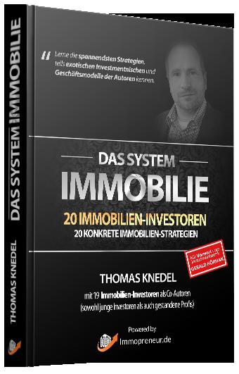 Thomas Knedel: Das System Immobilie